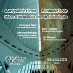 """Affiche de la conférence-débat """"Manipuler le climat - Manipuler la vie - Raison et déraison des nouvelles technologies"""" (14 octobre 2013, 19h00) - A3 - 300dpi"""