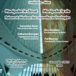 """Affiche de la conférence-débat """"Manipuler le climat - Manipuler la vie - Raison et déraison des nouvelles technologies"""" (14 octobre 2013, 19h00) - A4 - 300dpi"""