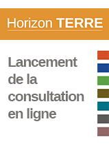 Lancement de la consultation Horizon TERRE