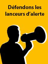 Aidez-nous à porter la voix des lanceurs d'alerte au Parlement !